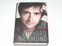 On The Edge : My Story (Richard Hammond 2007)